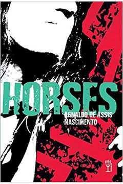 Horses - Agnaldo de Assis Nascimento