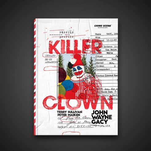 Killer Clown Profile: Retrato de um Assassino- Terry Sullivan e Peter Maiken