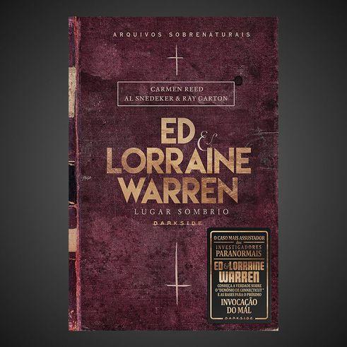 ED & LORRAINE WARREN - LUGAR SOMBRIO - Carmen Reed, Al Snedeker e Ray Garton