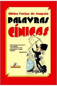 Palavras Cínicas - por: Albino Forjaz de Sampaio