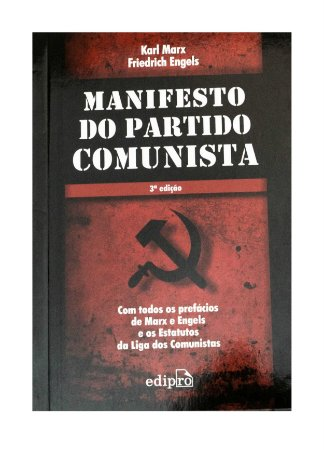 Manifesto do Partido Comunista - Karl Marx e Friedrich Engels