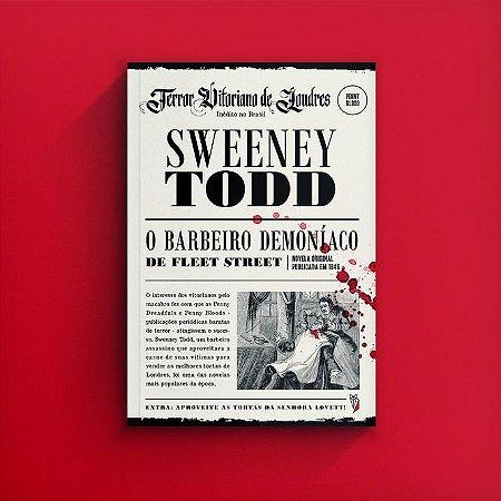 Sweeney Todd - o Barbeiro Demoníaco de Fleet Street (Capa Dura)