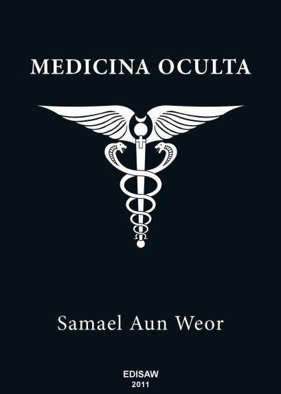 Medicina Oculta - por: Samael Aun Weor