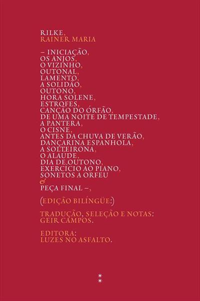 Poemas - Edição Bilíngue Alemão / Português (Rainer Maria Rilke / Geir Campos - Seleção e Tradução)