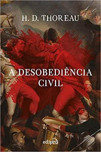 Desobediência Civil - por: Henry David Thoreau