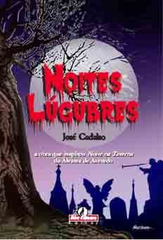 Noites Lúgubres - Por: José Cadalso
