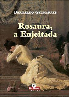 Rosaura, a enjeitada - por: Bernardo Guimarães