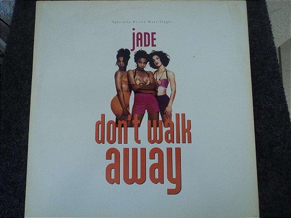 JADE - DON'T WALK AWAY