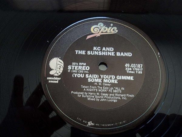 KC & SUNSHINE BAND - YOU SAID YOU'D GIMME SOME MORE