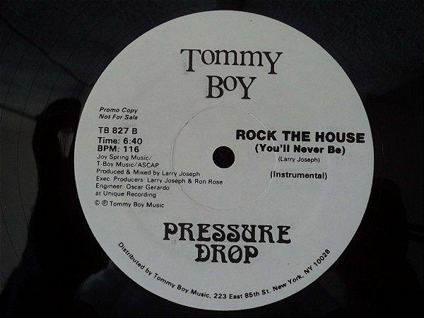 PRESSURE DROP - ROCK THE HOUSE