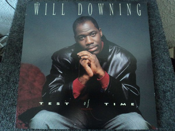 WILL DOWNING - TEST OF TIME LACRADO