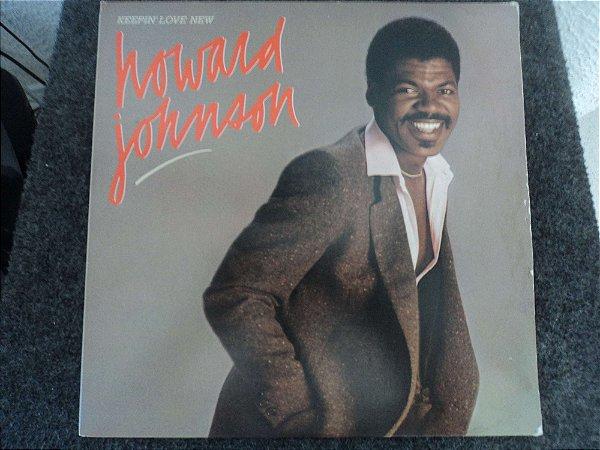 HOWARD JOHNSON - KEEPING LOVE NEW