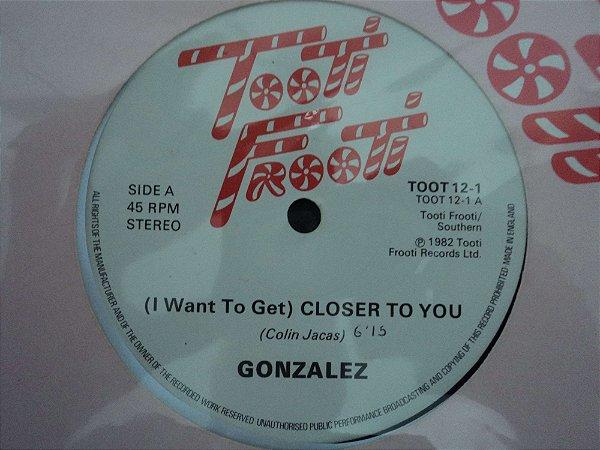 GONZALEZ - CLOSER TO YOU