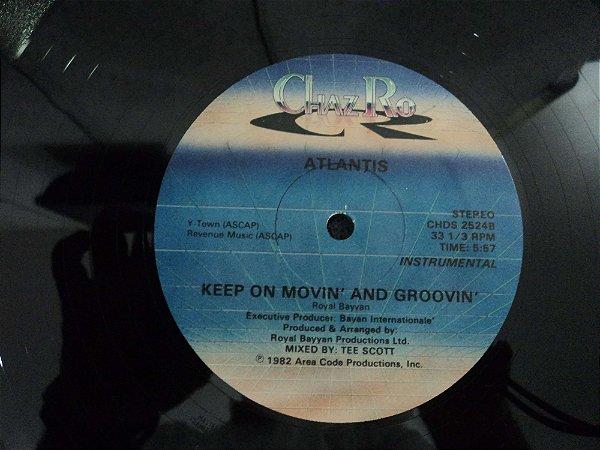 ATLANTIS - KEEP ON MOVIN AND GROOVIN