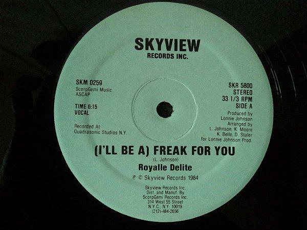 ROYALLE DELITE - FREAK FOR YOU