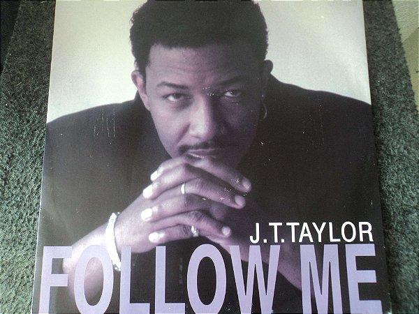 JT TAYLOR - FOLLOW ME