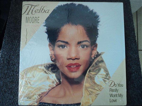MELBA MOORE - DO YOU REALLY WANT MY LOVE