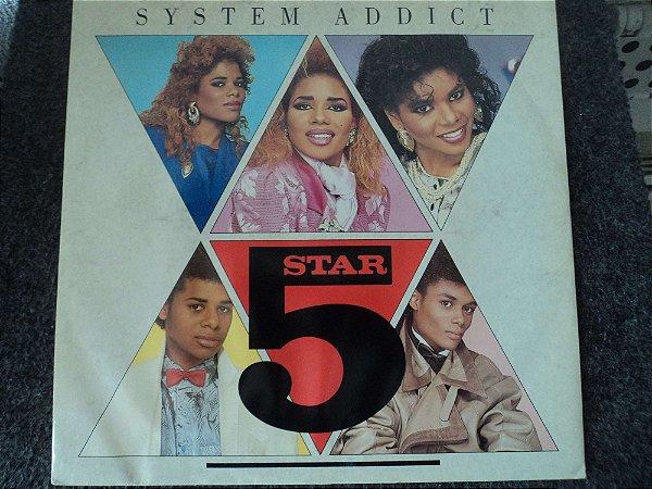 5 STAR - SYSTEM ADDICT