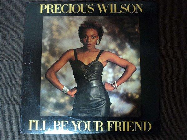 PRECIOUS WILSON - I'LL BE YOUR FRIEND