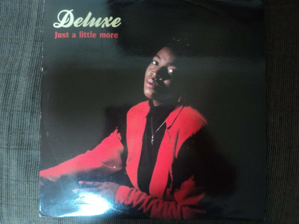 DELUXE - JUST A LITTLE MORE
