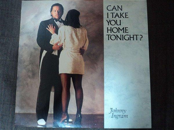 JOHNNY INGRAM - CAN I TAKE YOU HOME TONIGHT?