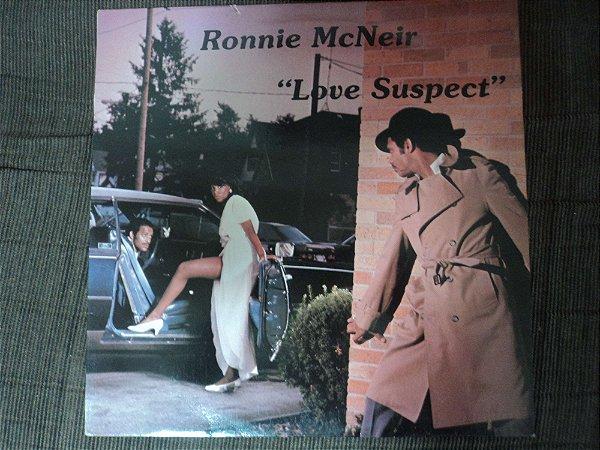 RONNIE MCNEIR - LOVE SUSPECT