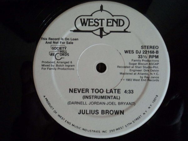 JULIUS BROWN - NEVER TOO LATE