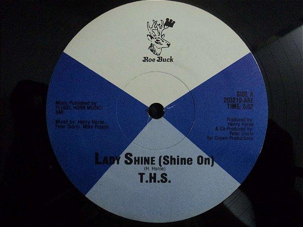 T.H.S. - LADY SHINE(PRIMEIRA PRENSAGEM)