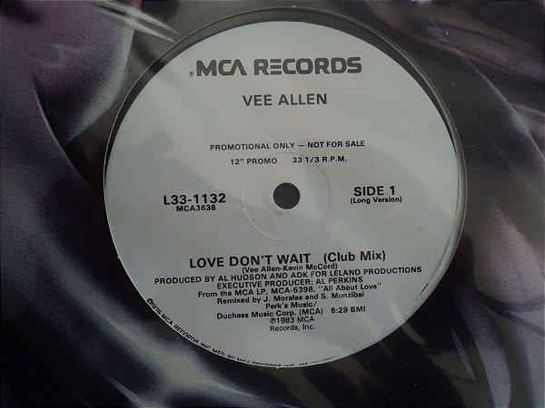 VEE ALLEN - LOVE DON'T WAIT