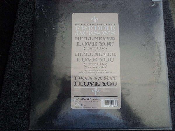 FREDDIE JACKSON - HE'LL NEVER LOVE YOU/I WANNA SAY I LOVE YOU - LACRADO
