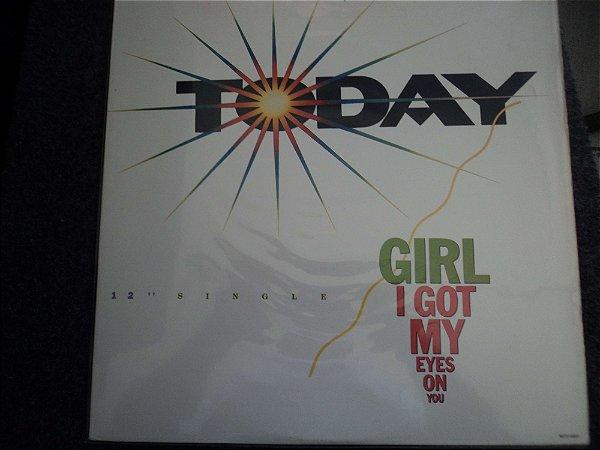TODAY - GIRL I GOT MY EYES ON YOU