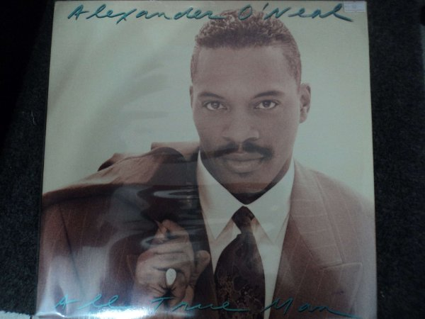 ALEXANDER O'NEAL - ALL TRUE MAN LP