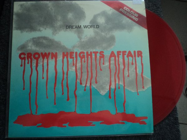CROWN HEIGHS AFFAIR - DREAM WORLD LP(INCLUINDO GALAXXY OF LOVE)VINIL VERMELHO