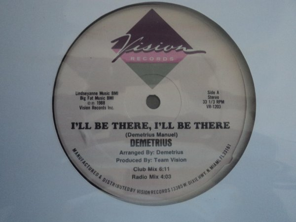 DEMETRIUS - I'LL BE THERE, I'LL BE THERE