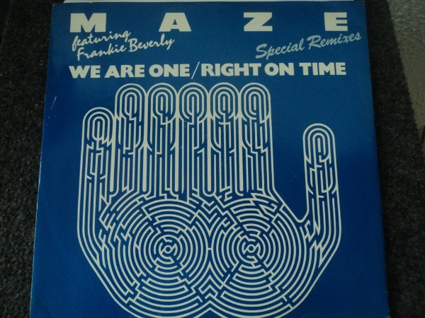 MAZE - WE ARE ONE/RIGHT ON TIME