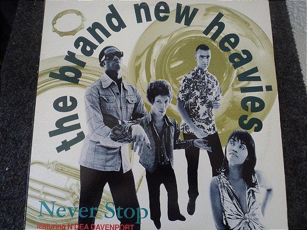 THE BRAND NEW HEAVIES - NEVER STOP
