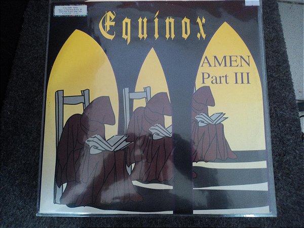 EQUINOX - AMEN PART III