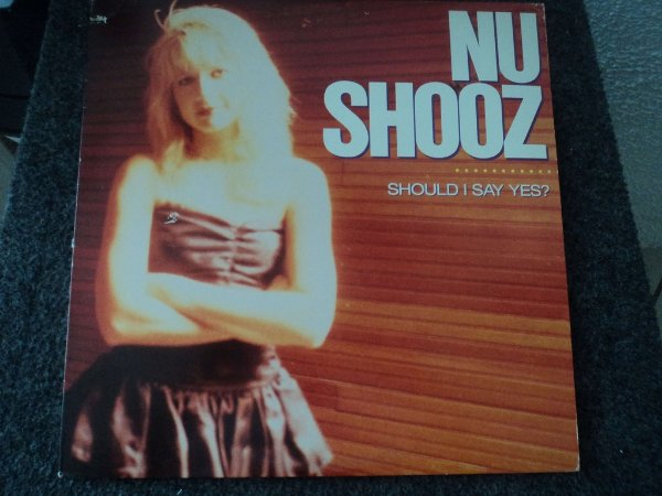 NU SHOOZ - SHOULD I SAY YES?