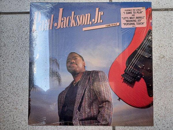 PAUL JAKSON JR - I CAME TO PLAY ( INCLUINDO MORNING JOY )