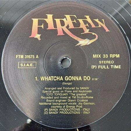 FIREFLY - WHATCHA GONNA DO