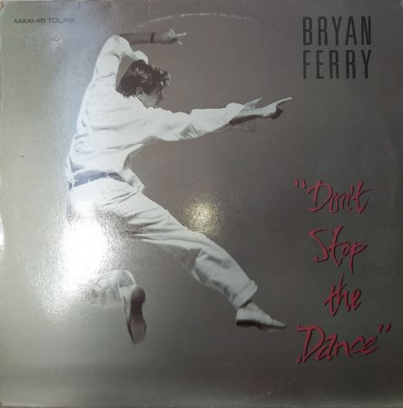 BRYAN FEREY - DON'T STOP THE DANCE