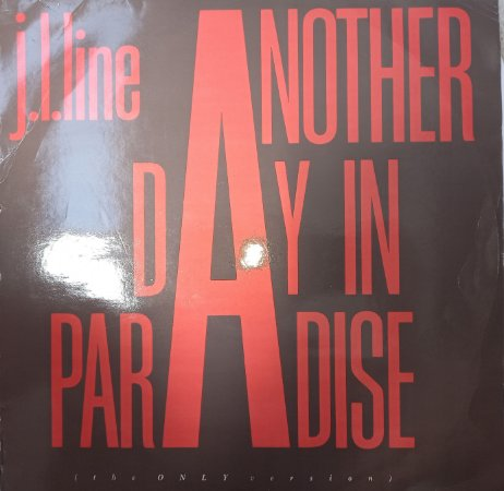 J. L. LINE - ANOTHER DAY IN PARADISE