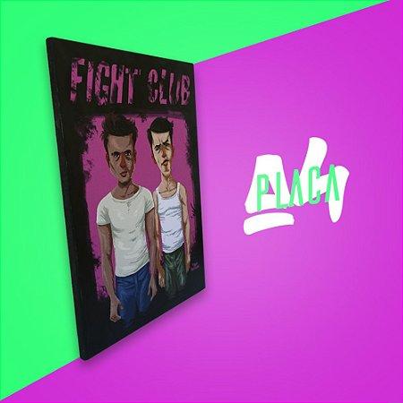 Placa A4 - Fight Club