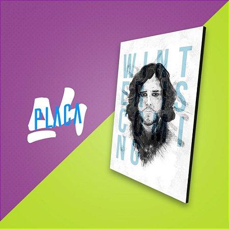 Placa A4 - Jon Snow