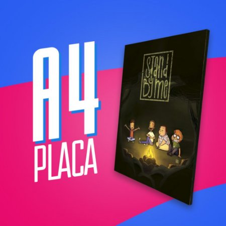 Placa A4 - Stand By Me
