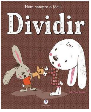 Livro Nem sempre é fácil... Dividir!