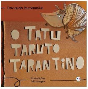 Livro O tatu Taruto Tatantino