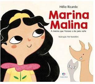 Livro Marina Malina - A menina que trocava o dia pela noite