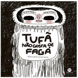 Livro Tufã não gosta de Fagá