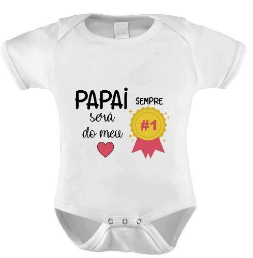 Body - Papai sempre será o n°1 do meu coração - ROSA